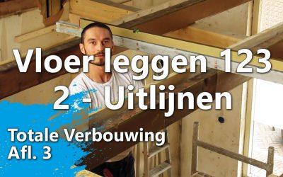 Ondervloer leggen in 3 stappen – Stap 2 – Uitlijnen en voorbereiden
